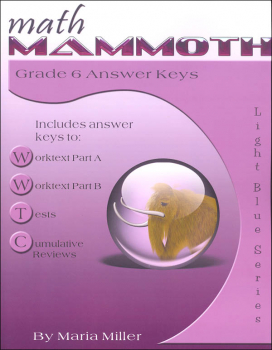 Math Mammoth Light Blue Series Grade 6 Answer Key (Colored Version)