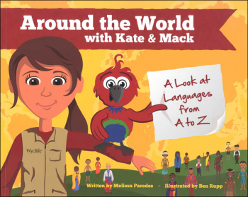 Around the World with Kate & Mack: Look at Languages From A to Z