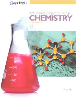 Exploring Creation with Chemistry Textbook 3rd Edition (7th printing)