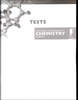 Exploring Creation with Chemistry Tests 3rd Edition