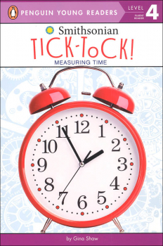 Tick-Tock!: Measuring Time (Penguin Young Reader Level 3)