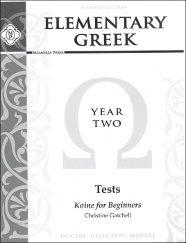 Elementary Greek Koine for Beginners Year 2 Tests 2ED