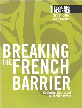 Breaking the French Barrier Level 1 (Beginner) Student Book