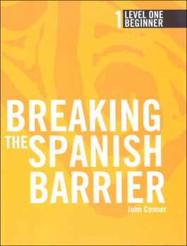 Breaking the Spanish Barrier Level 1 (Beginner) Student Book