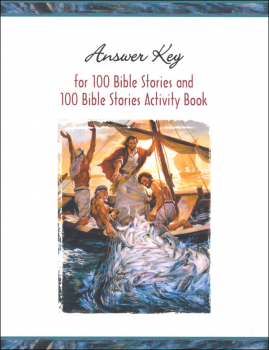 One Hundred Bible Stories Answer Key