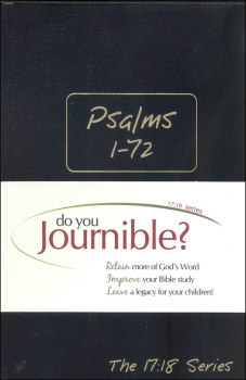 Psalms 1-72 Journible: The 17:18 Series
