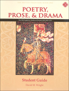 Poetry, Prose, & Drama Book One: Old English and Medieval Periods Student Book Second Edition