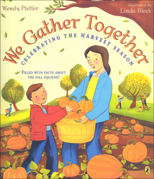 We Gather Together - Celebrating the Harvest Season