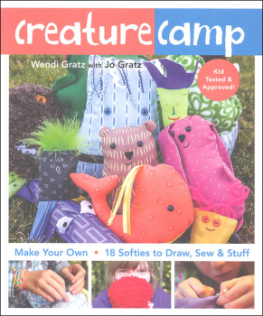 Creature Camp: Make Your Own Soft Dolls