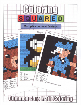 Coloring Squared: Multiplication and Division (Coloring Squared Common Core Math Coloring Books)