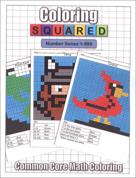 Coloring Squared: Number Sense 1-999 (Coloring Squared Common Core Math Coloring Books)
