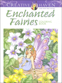 Enchanted Fairies Coloring Book (Creative Haven)