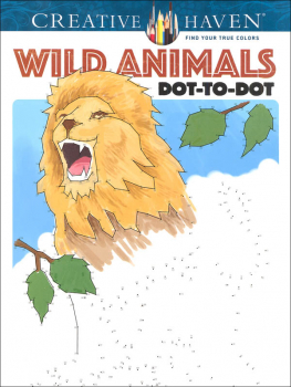 Wild Animals Dot-to-Dot (Creative Haven)