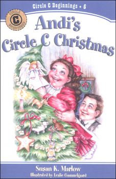 Andi's Circle C Christmas Book 6 (Circle C Beginnings)