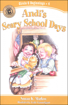 Andi's Scary School Days Book 4 (Circle C Beginnings)