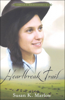 Heartbreak Trail Book 2 (Circle C Milestones)