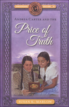 Price of Truth Book 6 (Circle C Adventures) Anniversary Edition