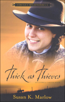 Thick as Thieves Book 1 (Circle C Milestones)