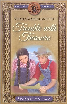 Trouble with Treasure Book 5 (Circle C Adventures) Anniversary Ed.