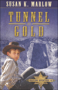 Tunnel of Gold Book 2 (Goldtown Adventures)