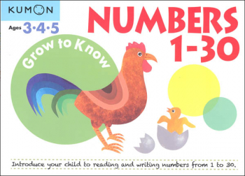 Grow to Know Numbers 1-30 Workbook (Pre-K)
