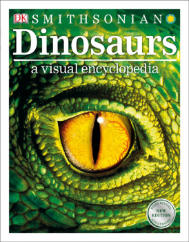 Dinosaurs: A Visual Encyclopedia 2nd Edition