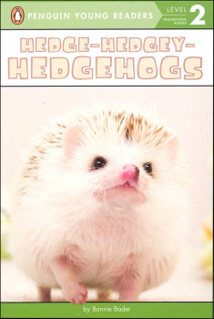 Hedge-Hedgey-Hedgehogs (Penguin Young Reader Level 2)