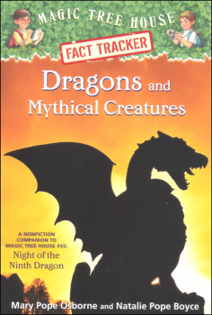 Dragons and Mythical Creatures (Magic Tree House Fact Tracker)