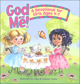 God and Me!: A Devotional for Girls Ages 4-7