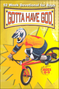Gotta Have God: 52 Week Devotional for Boys Ages 6-9
