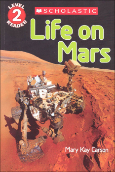 Life on Mars (Scholastic Reader Level 2)