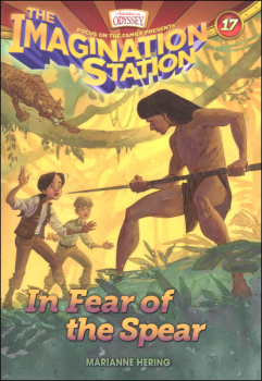 In Fear of the Spear (Imagination Station #17)