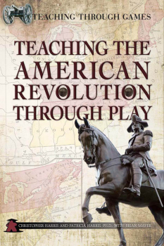 Teaching American Revolution Through Play