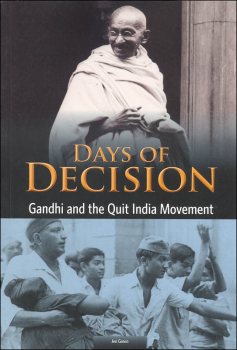 Days of Decision: Gandhi and the Quit India Movement