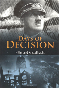 Hitler and Kristallnacht (Days of Decision)