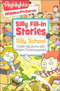 Highlights Silly Fill-In Stories Activity Pad: Silly School