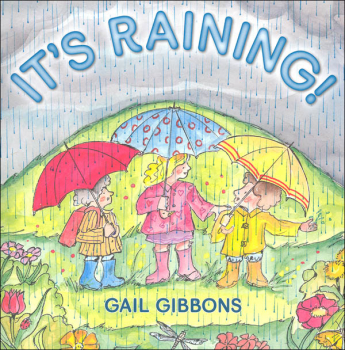 It's Raining! (Gail Gibbons Science Series)