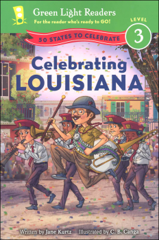 Celebrating Louisiana (Green Light Readers Level 3)
