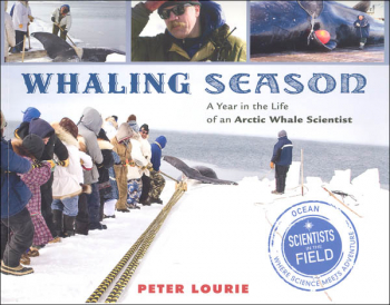 Whaling Season (Scientists in the Field)