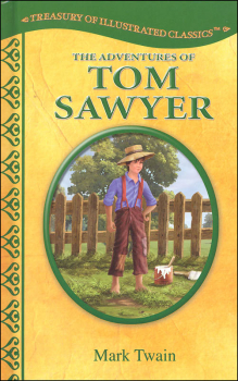 Adventures of Tom Sawyer (Treasury of Illustrated Classics)