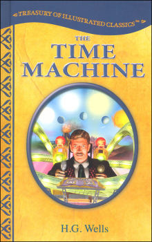 Time Machine (Treasury of Illustrated Classics)