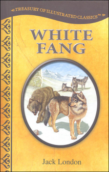 White Fang (Treasury of Illustrated Classics)