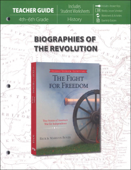 Fight for Freedom Biographies of the Revolution Teacher Guide