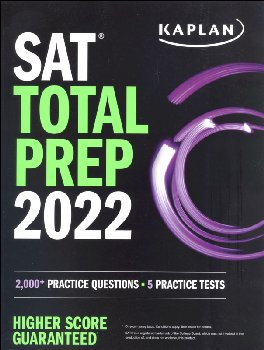 Kaplan SAT Total Prep 2021: 5 Practice Tests + Proven Strategies + Online + Video