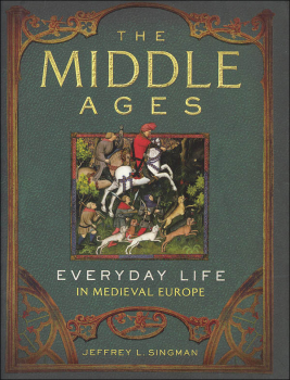 Middle Ages: Everyday Life in Medieval Europe