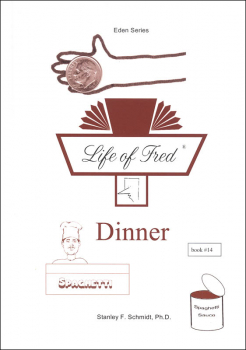 Life of Fred: Dinner (Eden Series 3)
