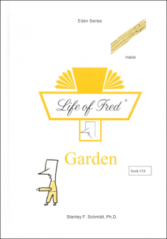 Life of Fred: Garden (Eden Series 3)