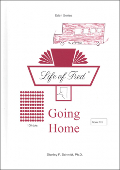 Life of Fred: Going Home (Eden Series 3)