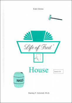Life of Fred: House (Eden Series 2)
