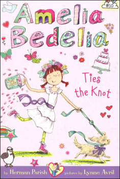 Amelia Bedelia Ties the Knot (Chapter Book #10)